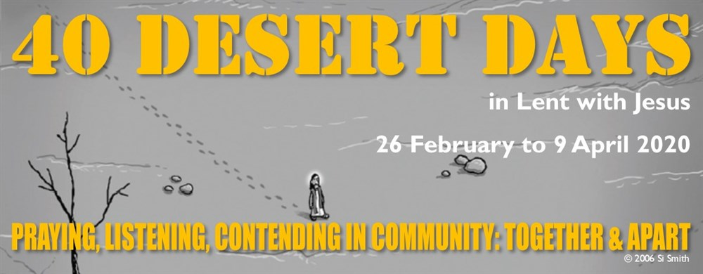 40 Days in the desert praying with Jesus this Lent.